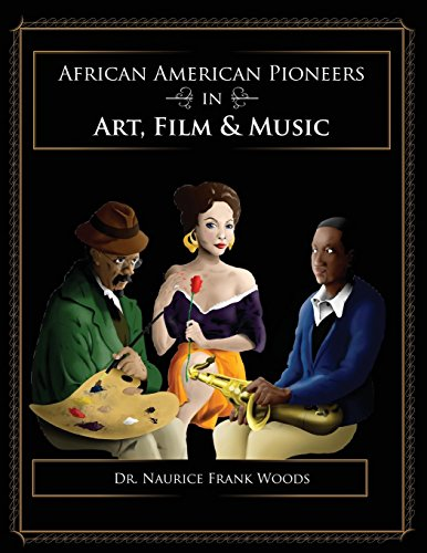 African American Pioneers in Art, Film, and Music