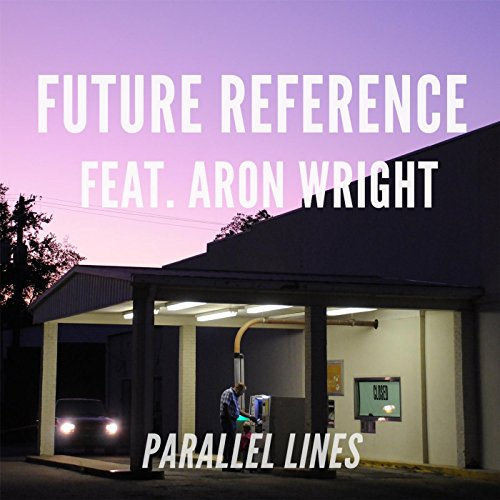 Parallel Lines (feat. Aron -