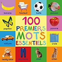 100 Premiers Mots Essentiels (French Edition)