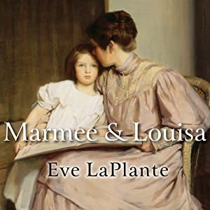 Marmee and Louisa Audiobook