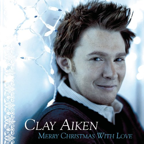 (Clay Aiken: Merry Christmas With Love )