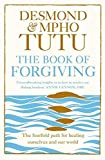 img - for The Book of Forgiving: The Fourfold Path for Healing Ourselves and Our World by Archbishop Desmond Tutu (2015-04-09) book / textbook / text book