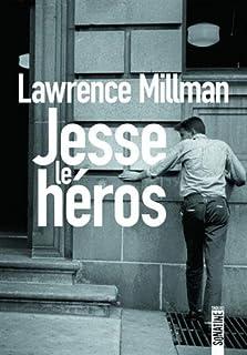 Jesse le héros, Millman, Lawrence
