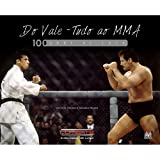 capa de Do Vale-Tudo ao MMA. 100 Anos de Luta