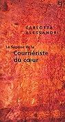 La Sagesse de la Courriériste du Coeur par Alessandri