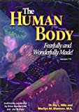 The Human Body : Fearfully and Wonderfully Made! on CD-ROM, Wile, Jay L. and Shannon, Marilyn, 1932012524
