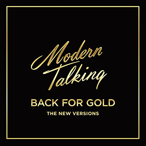 CD : Modern Talking - Back For Gold (Germany - Import)