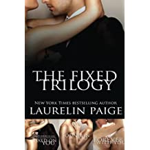 The Fixed Trilogy (Collector's Edition)