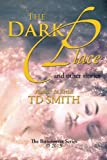 The Dark Place, Td Smith, 1483649547