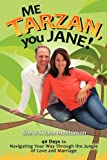 Me Tarzan, You Jane, Steve Hutchinson and Jane Hutchinson, 0983877807