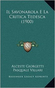 Book Il Savonarola E La Critica Tedesca (1900)