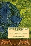 Lewis Foreman Day,1845-1910, Joan Maria Hansen, 1851495347