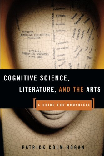 Cognitive Science, Literature, and the Arts