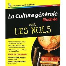 La culture générale illustrée pour les Nuls