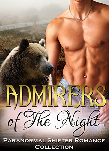 ROMANCE: PANTHER SHIFTER ROMANCE: Admirers of the Night (Paranormal Pregnancy Protector Romance Collection)