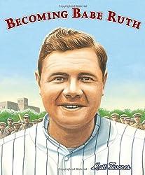 Becoming Babe Ruth