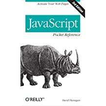 JavaScript Pocket Reference: Activate Your Web Pages (Pocket Reference (O'Reilly))