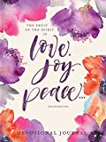 Love, Joy, Peace: Devotional Journal (Devotional Journals)