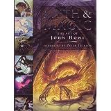Myth & Magic: The Art of John Howe