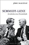 Schmidt - Lenz: Geschichte einer Freundschaft (German Edition)