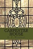 Carpenter House, E. Winship, 1467943320
