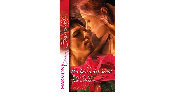 La festa dei sensi (Italian Edition)