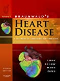 img - for Braunwald's Heart Disease: A Textbook of Cardiovascular Medicine, 2-Volume Set book / textbook / text book