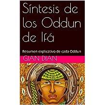 Síntesis de los Oddun de Ifá: Resumen explicativo de cada Oddun