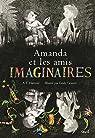 Amanda et les amis imaginaires par Gravett