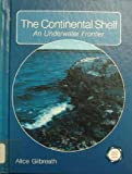 The Continental Shelf, Alice Thompson Gilbreath, 0875183018