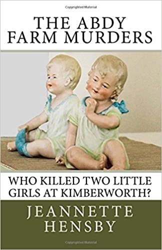 The Abdy Farm Murders: Who killed two little girls at Kimberworth?