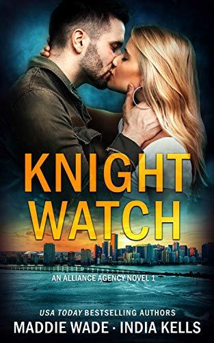 Knight Watch by Maddie Wade by India Kells