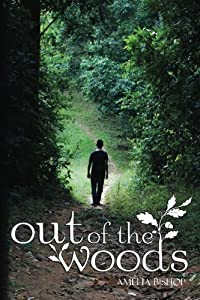 Out of the Woods by Amelia Bishop (2013-08-13)