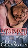 Stripped Away (The Escapade Book 2)