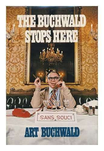 The Buchwald Stops Here by Art Buchwald