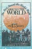 Around the World in 175 Days, Carroll V. Glines, 156098967X