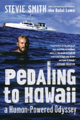 Pedaling To Hawaii  A Human Powered Odyssey
