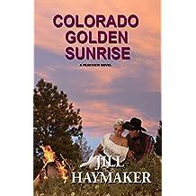 Colorado Golden Sunrise (Peakview Series Book 8)