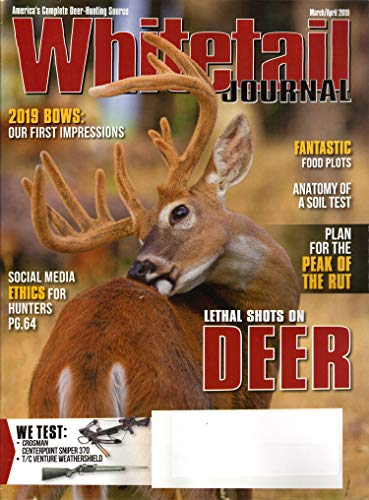 Whitetail Journal Magazine April 2019 | Lethal shots on Deer