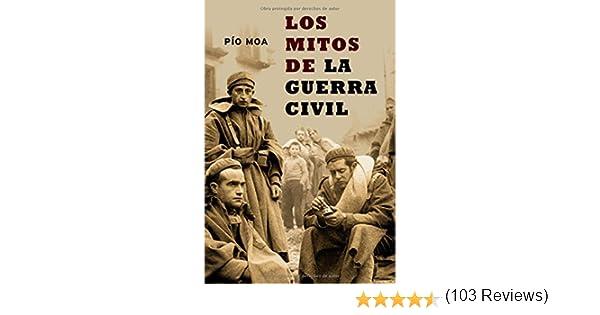 Mitos De La Guerra Civil, Los (Historia Del Siglo Xx): Amazon.es ...