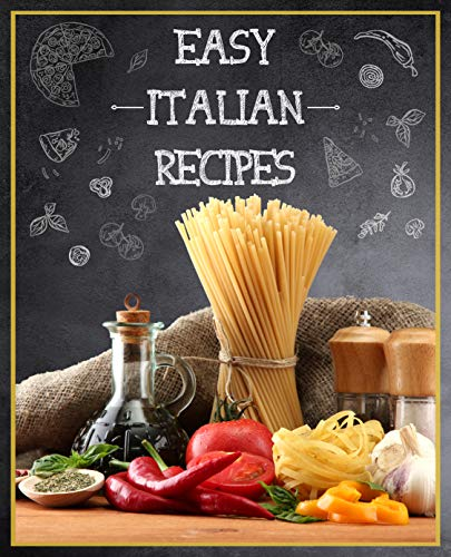 Easy Italian Recipes by Passaic  Press
