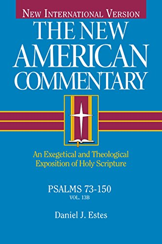 Psalms 73-150: An Exegetical and Theological Exposition of Holy Scripture: 13