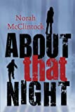 About That Night, Norah McClintock, 1459805941
