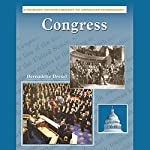 Congress: Primary Source Library of American Citizenship | Bernadette Brexel