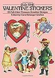 Old-Time Valentine Stickers: 23 Full Color Pressure-Sensitive Designs (Dover Stickers)