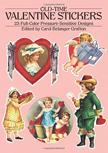 Old-Time Valentine Stickers: 23 Full-Color Pressure-Sensitive Designs (Dover Stickers)
