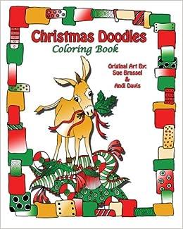 Amazon Christmas Doodles Coloring Book 9781517654245 Sue Brassel Andi Davis Books