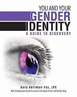 You and Your Gender Identity: A Guide to Discovery by [Hoffman-Fox, Dara]