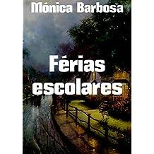 Férias escolares (Portuguese Edition)