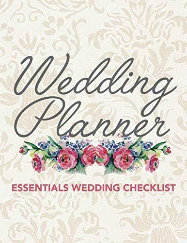 Wedding Planner Essentials Wedding Checklist: Wedding Planner Organizer Checklist Journal Notebook for Newly Engaged Couple Cream